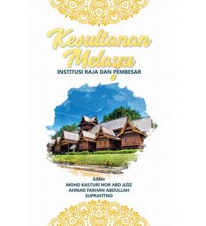 Kesultanan Melayu Institusi Raja dan Pembesar