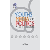 Youths Media and Politics: A New Identity