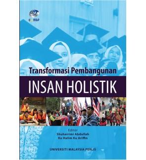 Transformasi Pembangunan Insan Holistik