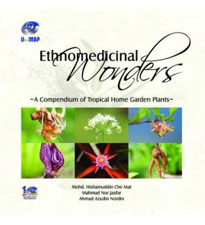 Ethnomedicinal Wonders – A Compendium of Tropical Home Garden Plants