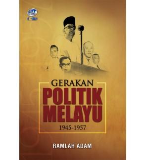 Gerakan Politik Melayu 1945-1957