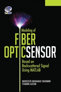 Modeling of Fiber Optic Sensor Based on Backscattered Signal Using MATLAB