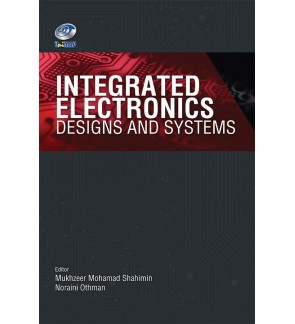 Integrated Electronics Designs and Systems