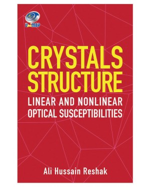 Crystals Structure Linear and Nonlinear Optical Susceptibilities