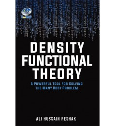 Density Functional Theory A Powerful Tool for Solving the Many Body Problem