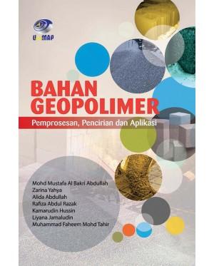 Bahan Geopolimer: Pemprosesan, Pencirian & Aplikasi