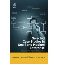 Selected Case Studies in Small and Medium Enterprise