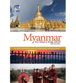 Myanmar: The Catalyst to Bridge ASEAN and SAARC