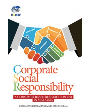 Corporate Social Responsibility:A Consumer Based Research on CSR in Malaysia