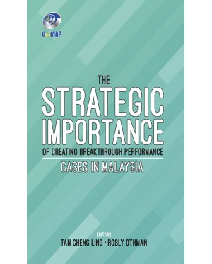 The Strategic Importance of Creating Breakthrough Performance Cases in Malaysia