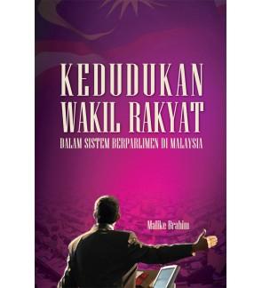 Kedudukan Wakil Rakyat Dalam Sistem Berparlimen Di Malaysia