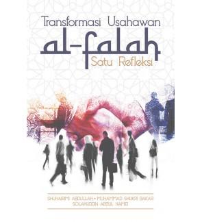 Transformasi Usahawan Al-Falah: Satu Refleksi