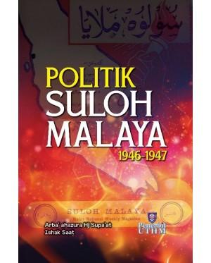 POLITIK SULOH MALAYA 1946-1947