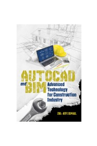 AUTOCAD AND BIM Advance Technology for Construction Industry