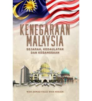 KENEGARAAN MALAYSIA SEJARAH, KEDAULATAN DAN KEBANGSAAN