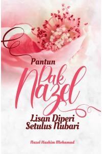 PANTUN PAK NAZEL LISAN DIPERI SETULUS NUBARI