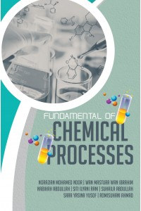 FUNDAMENTAL OF CHEMICAL PROCESSES