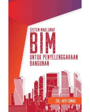 Sistem Maklumat BIM untuk Penyelenggaraan Bangunan