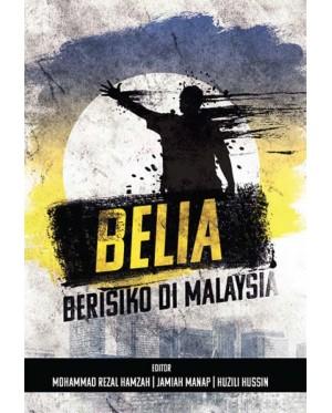 BELIA BERISIKO DI MALAYSIA